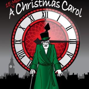 """A {15-Min!} Christmas Carol"""