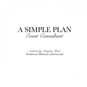 A Simple Plan - Event Planner / Wedding Planner in Springfield, Missouri