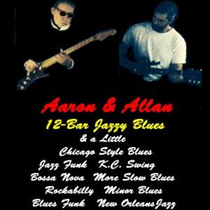Aaron & Allan 12_Bar Jazzy Blues - Blues Band in Springfield, Missouri