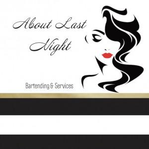 About Last Night - Bartender in Oshawa, Ontario