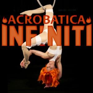 Acrobatica Infiniti Circus - Circus Entertainment in Chicago, Illinois