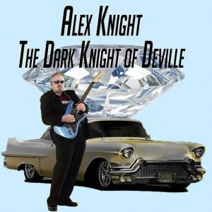 Alex Knight, The Dark Knight of DeVille - One Man Band in Houston, Texas
