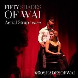 FIFTY SHADES of WAI: Aerial Strap-tease - Aerialist in Las Vegas, Nevada