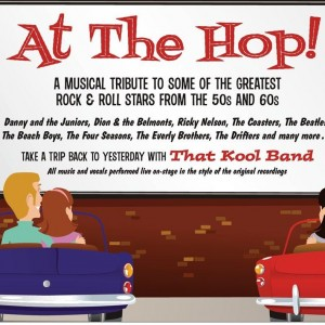 At the Hop - A musical tribute to the 50s & 60s - Oldies Tribute Show in Scottsdale, Arizona