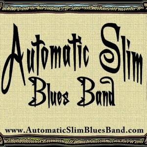 Automatic Slim Blues Band - Blues Band in Birmingham, Alabama