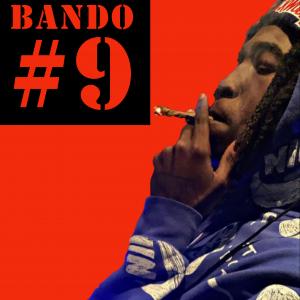 Bando #9 - Rapper in Hattiesburg, Mississippi
