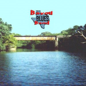 Bayou Blues Band - Blues Band in Shreveport, Louisiana