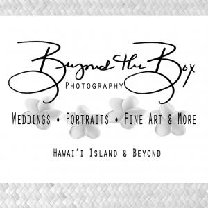 Beyond the Box Photography - Photographer in Keaau, Hawaii