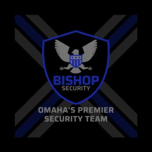 Bishop Security - Event Security Services in Omaha, Nebraska