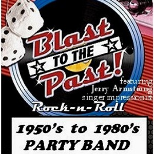 Blast To The Past Band - Oldies Music / 1950s Era Entertainment in Chicago, Illinois