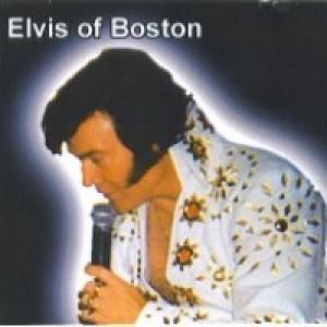 Elvis of Boston - Elvis Impersonator / Impersonator in Boston, Massachusetts
