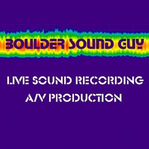Boulder Sound Guy - Sound Technician in Boulder, Colorado