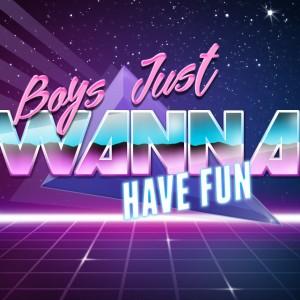 Boys Just Wanna Have Fun - 1980s Era Entertainment in Woodstock, Ontario