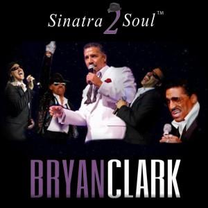 Bryan Clark - Sinatra 2 Soul - Crooner / Sammy Davis Jr. Impersonator in Lewes, Delaware