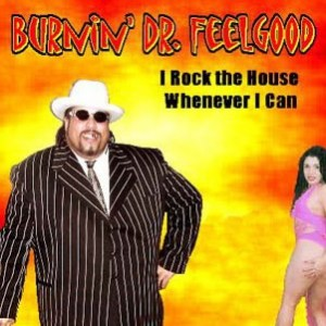 Burnin' Dr. Feelgood and the Feelgood Posse - Soul Band / Blues Band in Cincinnati, Ohio
