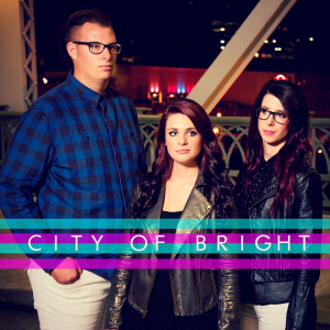 City of Bright - Christian Band in Sidney, Ohio