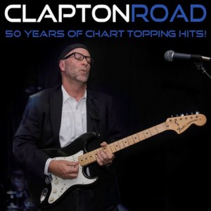 Clapton Road - Eric Clapton Tribute / Impersonator in Trabuco Canyon, California