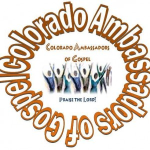 Colorado Ambassadors of Gospel - Gospel Music Group in Englewood, Colorado