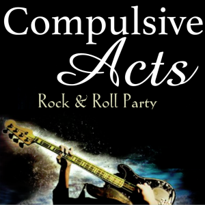 Compulsive Acts - Party Band in Calgary, Alberta