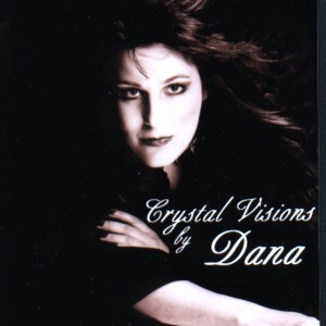 Crystal Visions by Dana - Psychic Entertainment in Burbank, California