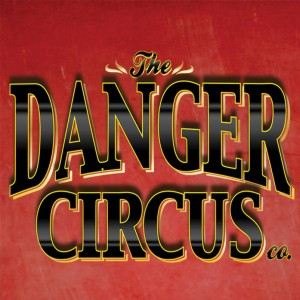 Danger Circus - Variety Show / Circus Entertainment in Mount Clemens, Michigan