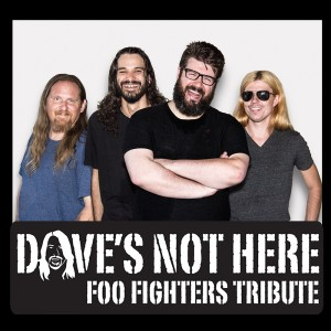 Dave's Not Here: Foo Fighters Tribute - Tribute Band in Fresno, California