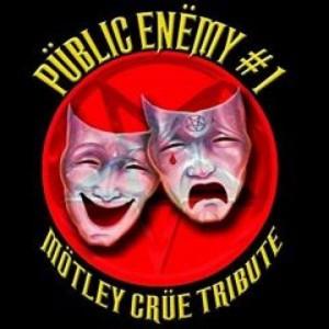 Public Enemy #1- A Motley Crue Tribute - Motley Crue Tribute Band in Phoenix, Arizona