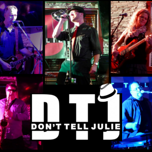 Don't Tell Julie - Cover Band in Nanaimo, British Columbia