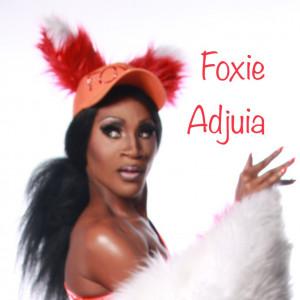 Foxie Adjuia - Drag Queen - Drag Queen / Karaoke Singer in Los Angeles, California