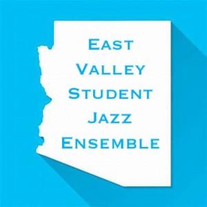 East Valley Student Jazz Ensemble - Jazz Band in Chandler, Arizona