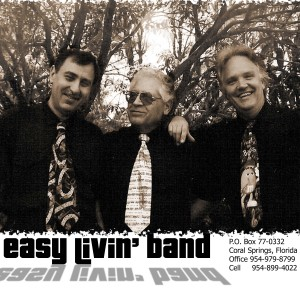 Easy Livin' Band - Dance Band in Fort Lauderdale, Florida