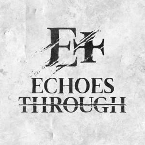 Echoes Through - Rock Band / Christian Band in Elizabethtown, Kentucky