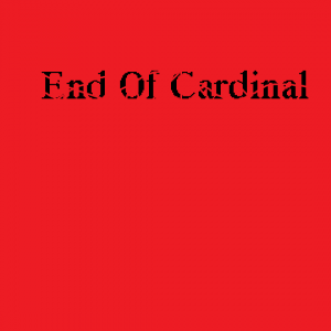 End of cardinal - Alternative Band in Montreal, Quebec