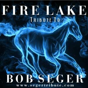 Fire Lake - The Ultimate Bob Seger Tribute Band - Tribute Band in Fitchburg, Massachusetts