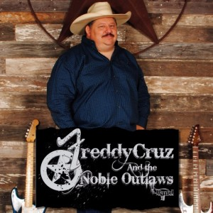 Freddy Cruz and The Noble Outlaws - Country Band in San Antonio, Texas