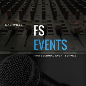 FS Events - Event Planner / Sound Technician in Nashville, Tennessee