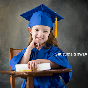 Get Kara'd away