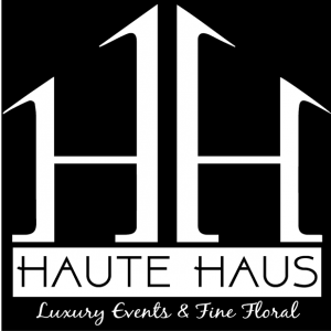 Haute Haus Luxury Events & Fine Floral - Event Florist in Paradise Valley, Arizona