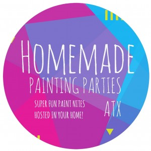 Homemade Painting Parties ATX - Arts & Crafts Party in Austin, Texas