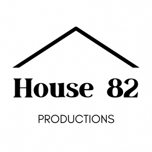 House 82 Productions