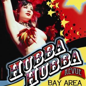 Hubba Hubba Revue -- Burlesque & Variety Show - Burlesque Entertainment in San Francisco, California