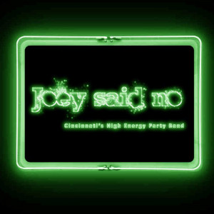 Joey said no - Cover Band in Cincinnati, Ohio