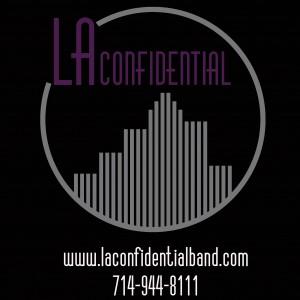 LA Confidential Band - Top 40 Band in Orange County, California