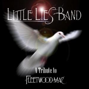 Little Lies Band - A Tribute To Fleetwood Mac - Fleetwood Mac Tribute Band in Winchester, California