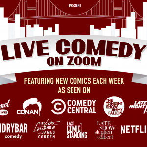 Live Comedy on Zoom - Comedy Show in San Francisco, California