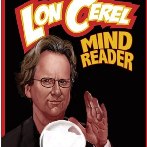 Lon Cerel - Thief of Thoughts - Magician in Providence, Rhode Island