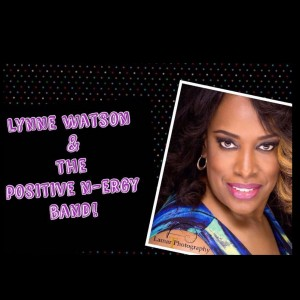 Lynne Watson and Positive N-ergy! - Dance Band in New York City, New York