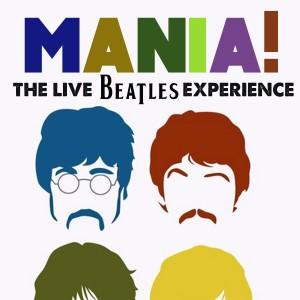 Mania! The Live Beatles Experience - Beatles Tribute Band in Sacramento, California