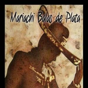 Mariachi Balas de Plata - Mariachi Band in El Paso, Texas
