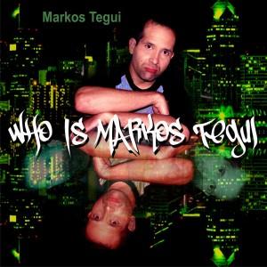 Markos Tegui - Pop Music in San Diego, California